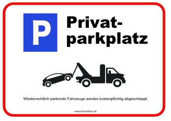 schild privatparkplatz mit parkplatz zeichen vorlage muster zum ausdrucken. Black Bedroom Furniture Sets. Home Design Ideas