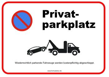 schild privatparkplatz mit parkverbot zeichen vorlage. Black Bedroom Furniture Sets. Home Design Ideas