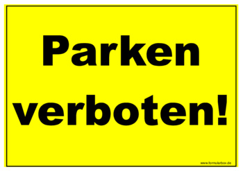 schild parken verboten vorlage muster zum ausdrucken. Black Bedroom Furniture Sets. Home Design Ideas
