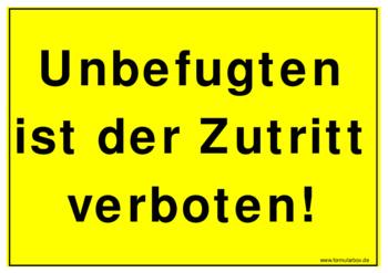 Schild, Unbefugten Zutritt verboten   Vorlage, Muster zum ...